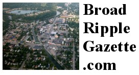 The Broad Ripple Gazette